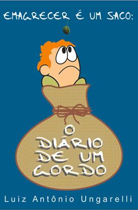 Emagrecer é um saco: O diário de um Gordo