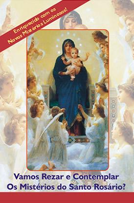 Vamos Rezar e Contemplar os Mistérios do Santo Rosário?